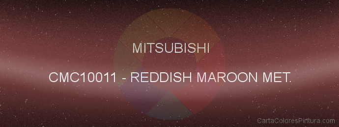 Pintura Mitsubishi CMC10011 Reddish Maroon Met.