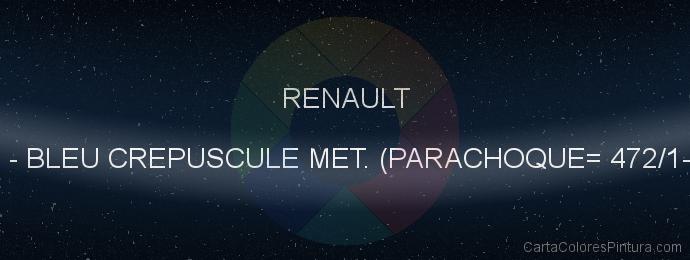 Pintura Renault 472/92 Bleu Crepuscule Nacre M. (parachoque= 472/1-21555)
