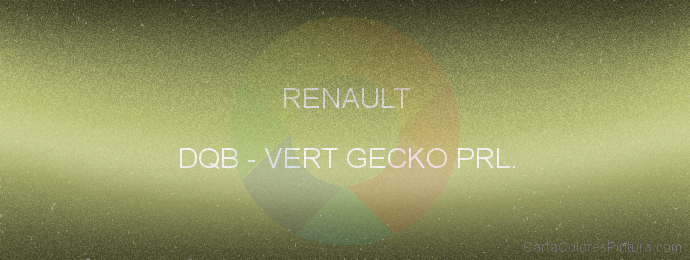 Pintura Renault DQB Vert Gecko Prl.