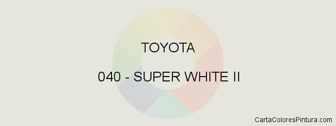 Pintura Toyota 040 Super White Ii