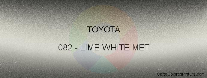 Pintura Toyota 082 Lime White Met