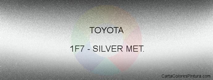 Pintura Toyota 1F7 Silver Met.