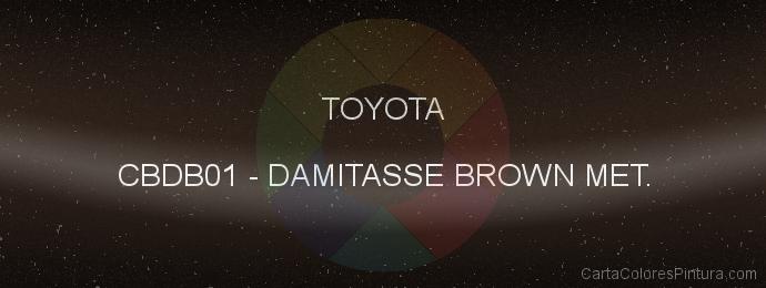 Pintura Toyota CBDB01 Damitasse Brown Met.